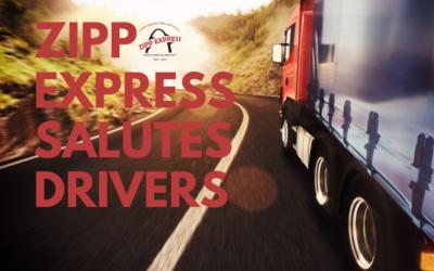 Zipp Express Salutes Our Drivers