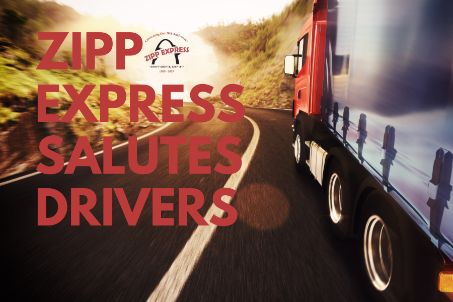 Zipp Express Salutes Our Drivers